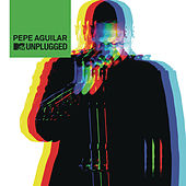 Play & Download Pepe Aguilar MTV Unplugged ((MTV Unplugged) [En Vivo]) by Pepe Aguilar | Napster