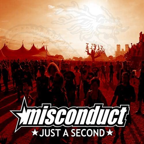 Just A Second von Misconduct