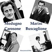 Play & Download Modugno, Marini, Carosone, Buscaglione (Remastered 2014) by Various Artists | Napster