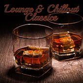 Play & Download Lounge & Chillout Classics by Various Artists | Napster