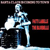 Santa Claus Is Coming to Town (The Christmas Series) van Patti LaBelle