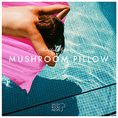 Mushroom Pillow Sampler Series (Vol. 2) de Various Artists