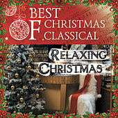 Play & Download Best Of Christmas Classical: Relaxing Christmas by Various Artists | Napster