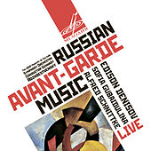 Russian Avant-Garde Music (Live) by Various Artists