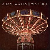 Way Out by Adam Watts