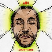 Play & Download Aho by Kristoff Krane | Napster
