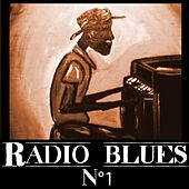 Play & Download Radio Blues No. 1 by Various Artists | Napster