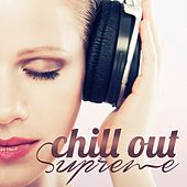 Chill out Supreme by Various Artists