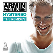 Play & Download Hystereo (The Remixes) by Armin Van Buuren | Napster