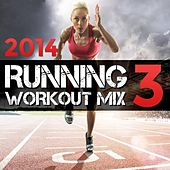 2014 Running Workout Mix 3 by Various Artists