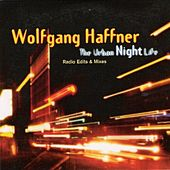 Play & Download The Urban Night Life by Wolfgang Haffner | Napster