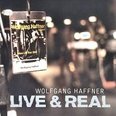 Play & Download Live & Real by Wolfgang Haffner | Napster
