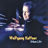 Play & Download Urban Life by Wolfgang Haffner | Napster
