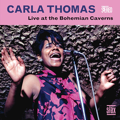 Live at The Bohemian Caverns by Carla Thomas