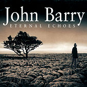Eternal Echoes by John Barry