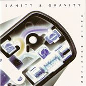 Play & Download Sanity & Gravity by Gavin Harrison | Napster