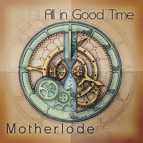 Play & Download All in Good Time by Motherlode | Napster
