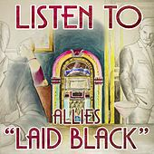 Play & Download Laid Black by The Allies | Napster
