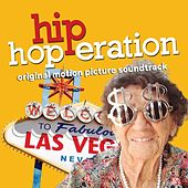 Play & Download Hip Hop-Eration (Original Motion Picture Soundtrack) by Various Artists | Napster