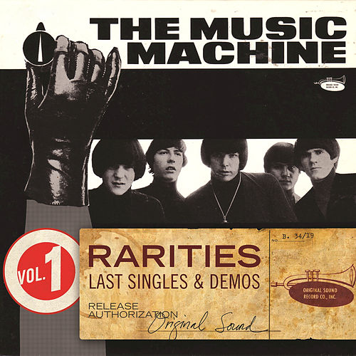 Rarities Volume 1 - Last Singles & Demos by Music Machine