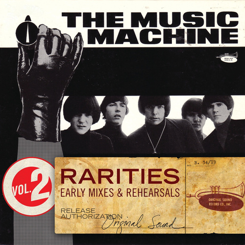 Play & Download Rarities Volume 2 - Early Mixes & Rehearsals by Music Machine | Napster