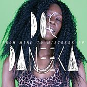 Play & Download From Mine to Mistress (EP) by Doc Daneeka | Napster