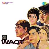 Play & Download Waqt (Original Motion Picture Soundtrack) by Various Artists | Napster