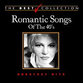 Play & Download Romantic Songs of the 40's by Various Artists | Napster