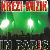Play & Download Live in Paris (Live) by Krezi Mizik | Napster