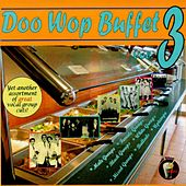 Play & Download Doo Wop Buffet, Vol. 3 by Various Artists | Napster