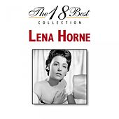 The 18 Best Collection by Lena Horne