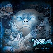 Play & Download From the Dark by Vargas Blues Band | Napster