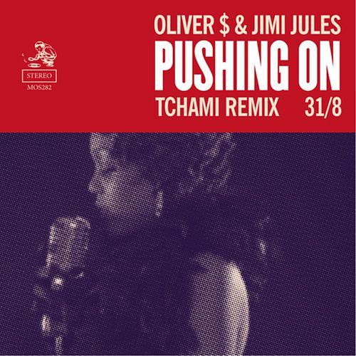 Play & Download Pushing On (Tchami Remix) by Oliver $ | Napster