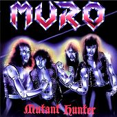 Play & Download Mutant Hunter by Muro | Napster