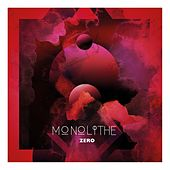 Play & Download Monolithe Zero by Monolithe | Napster