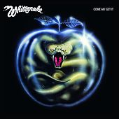 Come An' Get It by Whitesnake