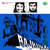 Raj Kumar (Original Motion Picture Soundtrack) by Various Artists