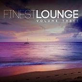 Play & Download Finest Lounge, Vol. 3 by Various Artists | Napster