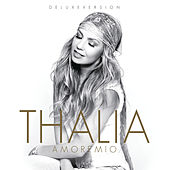 Play & Download Amore Mio (Deluxe Edition) by Thalía | Napster