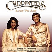 Live to Air by Carpenters