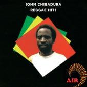 Play & Download Reggae hits by John Chibadura | Napster