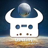 Play & Download Destiny by Dan Bull | Napster
