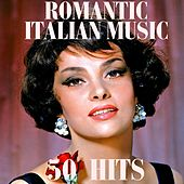 Play & Download Romantic italian music (50 Hits) by Various Artists | Napster