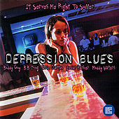 Play & Download Depression Blues: It Serves Me Right to Suffer by Various Artists | Napster