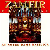 Christmas at Notre Dame Basilica by Zamfir