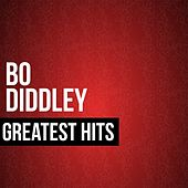 Play & Download Bo Diddley Greatest Hits by Bo Diddley | Napster