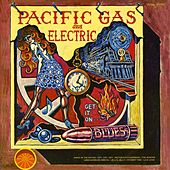 Get It On (Blues) by Pacific Gas & Electric