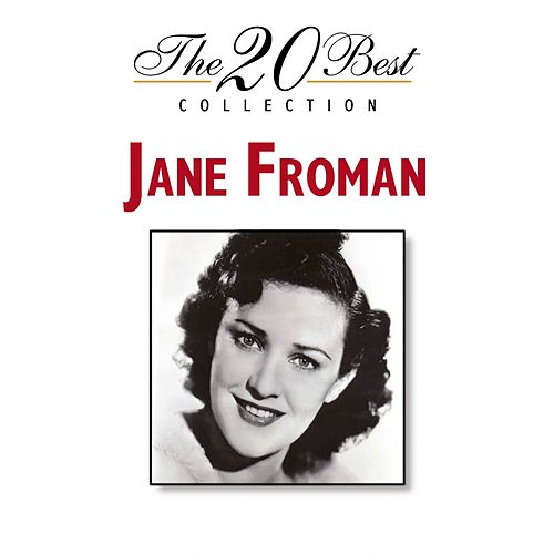 Play & Download The 20 Best Collection by Jane Froman | Napster