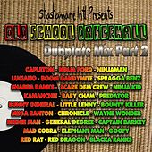 Old School Dancehall Dubplate Mix, Vol. 2 (Shashamane International Presents) von Various Artists