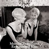 Play & Download Remastered Hits (All Tracks Remastered 2014) by Monica Zetterlund | Napster